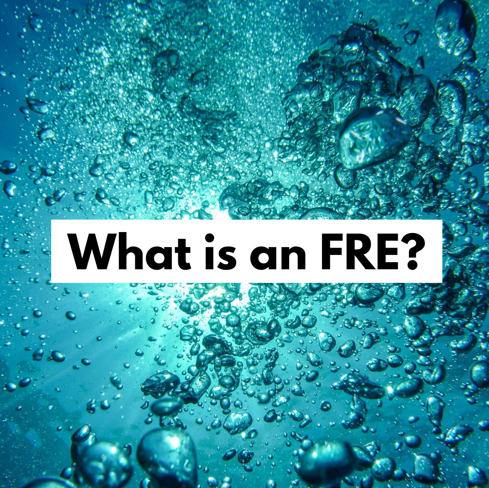 What is an FRE?